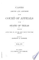 Cases Argued and Adjudged in the Court of Appeals of the State of Texas