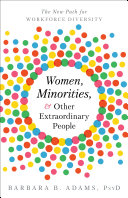 Women, Minorities, and Other Extraordinary People