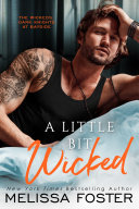 A Little Bit Wicked (The Wickeds: Dark Knights at Bayside #1) Love in Bloom Steamy Contemporary Romance [Pdf/ePub] eBook