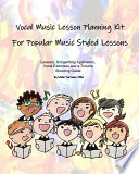 Vocal Music Lesson Planning Kit For Popular Music Styled Lessons Book PDF