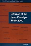 Diffusion of the News Paradigm, 1850-2000