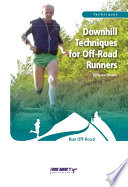Downhill Techniques for Off-Road Runners by Keven Shevels PDF
