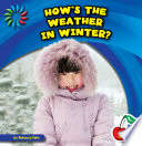 How s the Weather in Winter