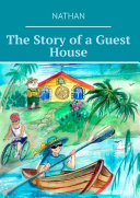 The Story of a Guest House [Pdf/ePub] eBook