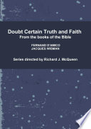 Doubt Certain Truth And Faith