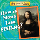 How is Mona Lisa Feeling