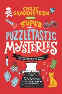 Super Puzzletastic Mysteries