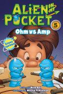 Alien in My Pocket #5: Ohm vs. Amp [Pdf/ePub] eBook