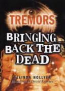 Bringing Back the Dead