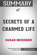 Summary of Secrets of a Charmed Life by Susan Meissner  Conversation Starters