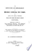 The difficulties and improbability of persons recovering their right  by civil or legal process  who do not possess the means to employ counsel  by a journeyman bookbinder  F  Bull