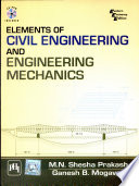 Element Of Civil Engineering And Engineering Mechanics