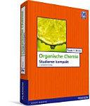 Organische Chemie: Studieren kompakt