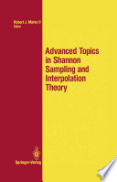 Advanced Topics in Shannon Sampling and Interpolation Theory