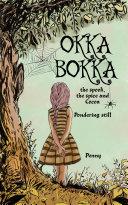 OKKA BOKKA the Spook, the Spice and Cocoa