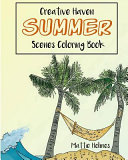 Creative Haven Summer Scenes Adult Coloring Book