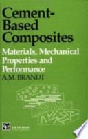Cement Based Composites Materials Mechanical Properties And Performance Book PDF
