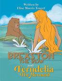 Brexston The Bear and Ferndelia The Mermaid