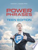 Power Phrases for Parents  Teen Edition