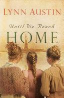 Until We Reach Home Pdf/ePub eBook