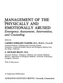 Management of the Physically and Emotionally Abused