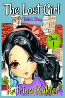 The Lost Girl Book 1 Bella S Story