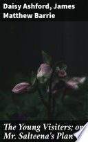 The Young Visiters  or  Mr  Salteena s Plan