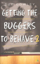 Cover of Getting the Buggers to Behave 2