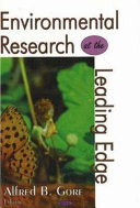 Environmental Research at the Leading Edge