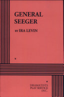 General Seeger: A Play in Two Acts