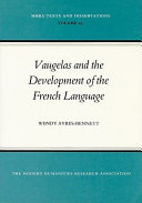 Vaugelas and the Development of the French Language