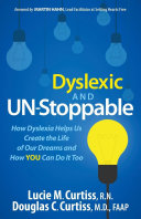 Dyslexic and Un Stoppable