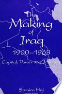 The Making of Iraq  1900 1963