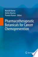 Pharmacotherapeutic Botanicals for Cancer Chemoprevention Book