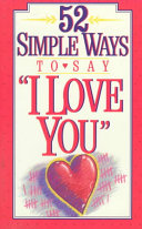 52 Simple Ways   I Love You