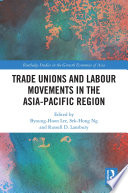 Trade Unions and Labour Movements in the Asia Pacific Region