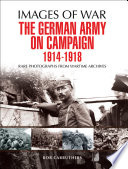 The German Army on Campaign 1914   1918