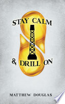 Stay Calm   Drill On