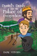 Daniel's Deeds and the Palace of Everywhere Book