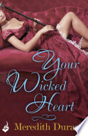 Your Wicked Heart: A Rules for the Reckless Novella 0.5