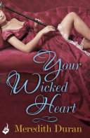 Your Wicked Heart: A Rules for the Reckless Novella 0.5 ebook