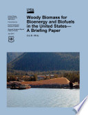 Woody Biomass For Bioenergy And Biofuels In The United States Book PDF