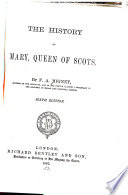 The History of Mary  Queen of Scots