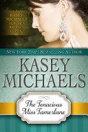 The Tenacious Miss Tamerlane (Alphabet Regency Romance)