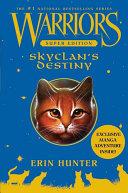 Warriors Super Edition: SkyClan's Destiny Pdf/ePub eBook
