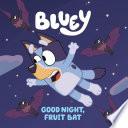 Good Night  Fruit Bat
