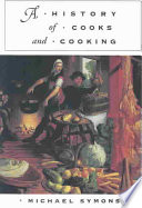"""A History of Cooks and Cooking"" by Michael Symons"