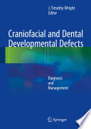 Craniofacial And Dental Developmental Defects Book PDF