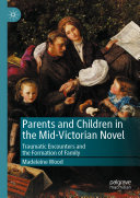 Parents and Children in the Mid-Victorian Novel [Pdf/ePub] eBook