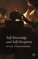 Self-Knowledge and Self-Deception Book